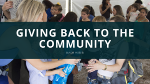 How Nash Habib Gives Back to the Community Through His Company