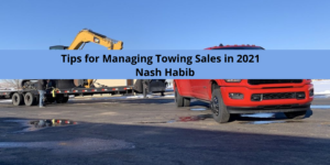 Tips for Managing Towing Sales in 2021